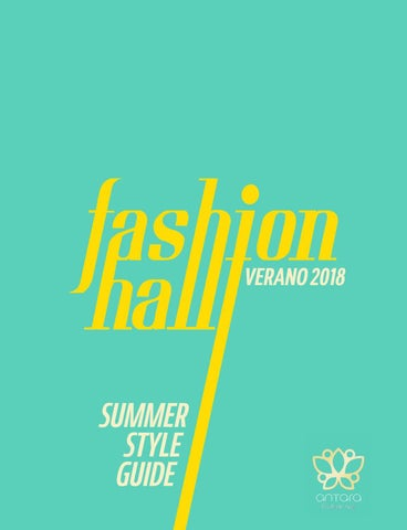 Antara Fashion Hall  18 Verano 2018 by QUATRO GLOBAL MEDIA - issuu af8dbbc7036