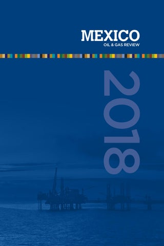 Mexico Oil & Gas Review 2018 by Mexico Business Publishing