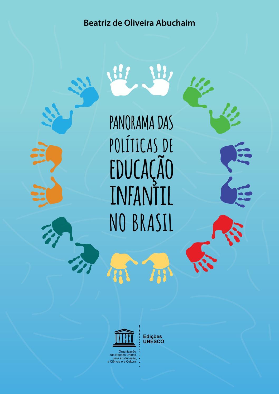 2ca9d5f92 Panorama das políticas de educação infantil no Brasil by Fundação Maria  Cecília Souto Vidigal - issuu