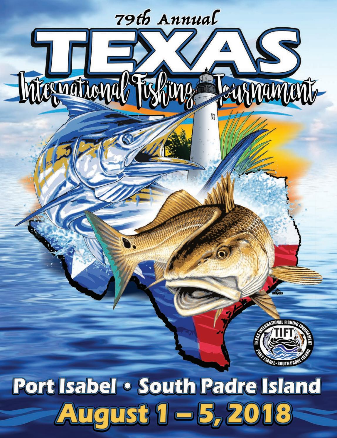 79th Texas International Fishing Tournament Program Book By Texas International Fishing Tournament Issuu