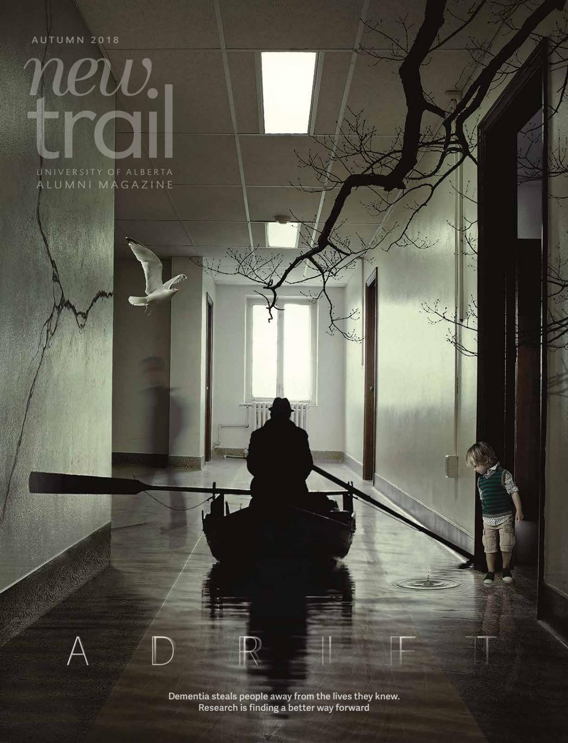 New Trail Autumn 2018 by University of Alberta Alumni - issuu