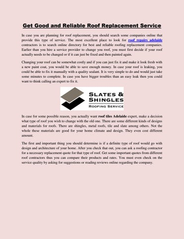 Get Good And Reliable Roof Replacement Service By Slatesandshingles Roofing Issuu