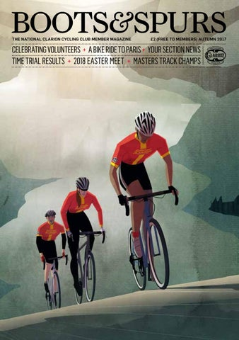 London Cycling Club >> Boots Spurs Autumn 2017 By London Clarion Cycle Club Issuu
