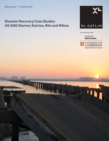 Disaster Recovery Case Studies US 2005 Storms: Katrina, Rita