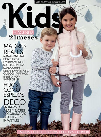 9645f95dc Kids Invierno 2018 by Kids + 21 Meses - issuu