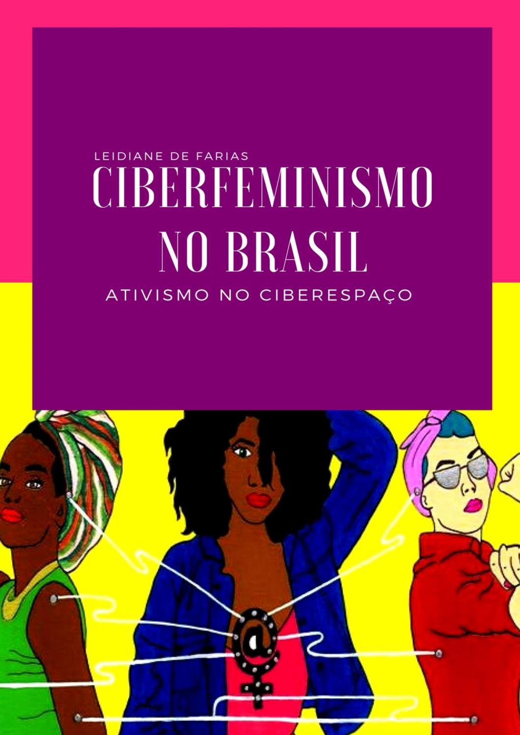 Ciberfeminismos no brasil ativismo no ciberespao by ciberfeminismo ciberfeminismos no brasil ativismo no ciberespao by ciberfeminismo issuu fandeluxe Image collections