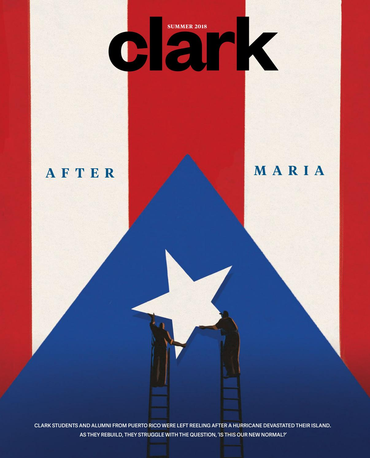 Clark magazine, summer 2018 by Clark University - issuu