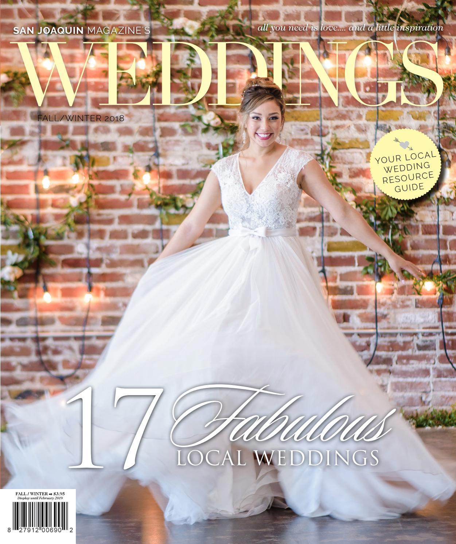San Joaquin Weddings Magazine Fallwinter 2018 By San Joaquin