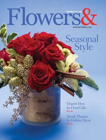 ideas for flower vase fillers with natural green flower.htm flowers  november 2013 by teleflora issuu  flowers  november 2013 by teleflora