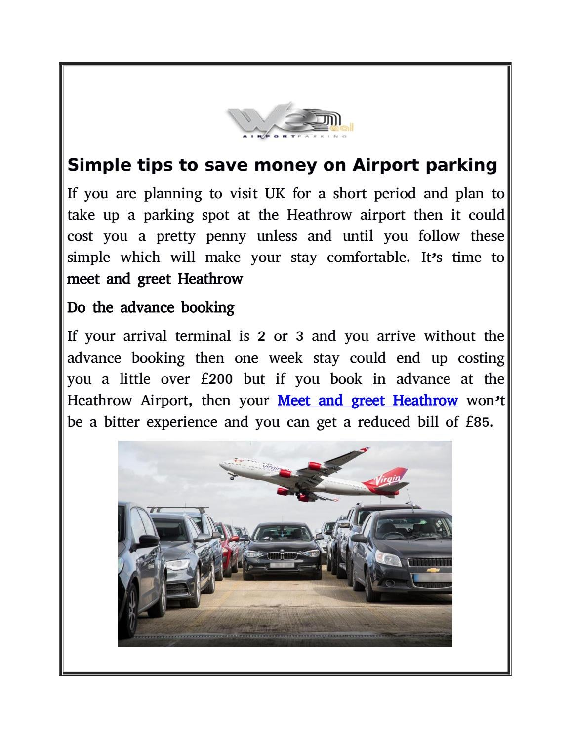 Meet And Greet Parking Options At Heathrow By We Deal Meet And Greet