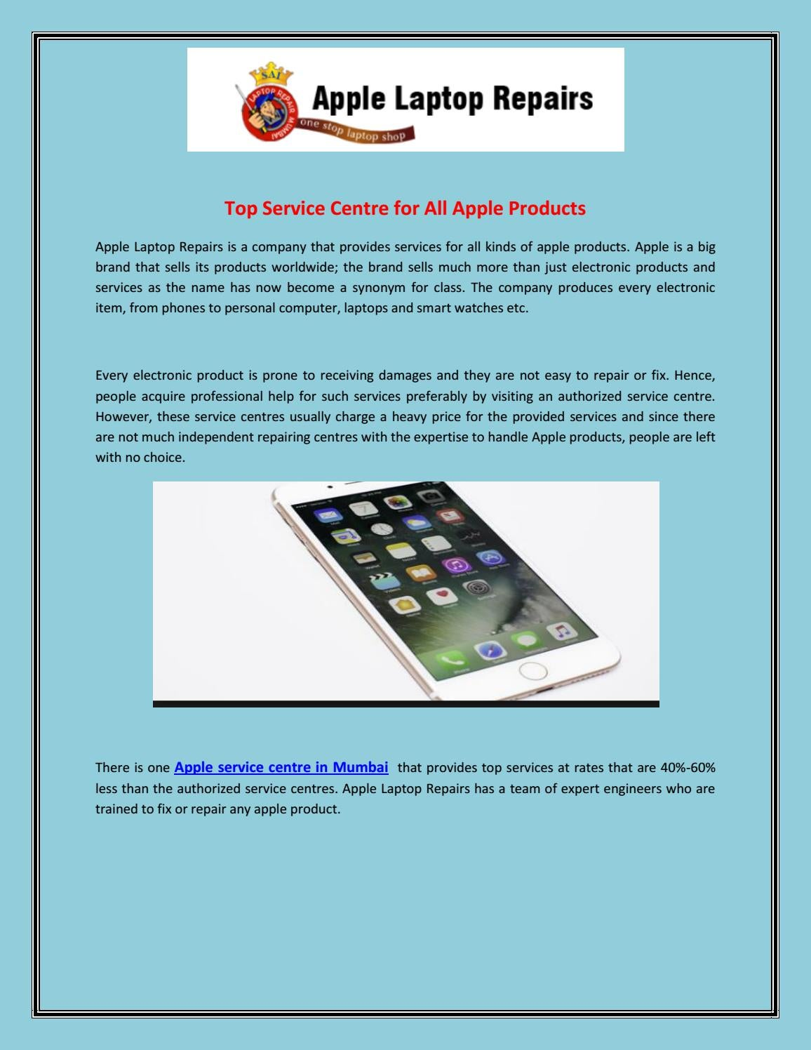 Top Service Centre For All Apple Products By Applelaptoprepairs Issuu