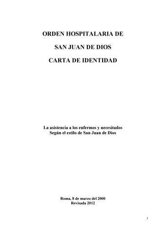 Carta De Identidad De La Orden Hospitalaria De San Juan De Dios By Revista Historia Y Vida Hsjd Issuu
