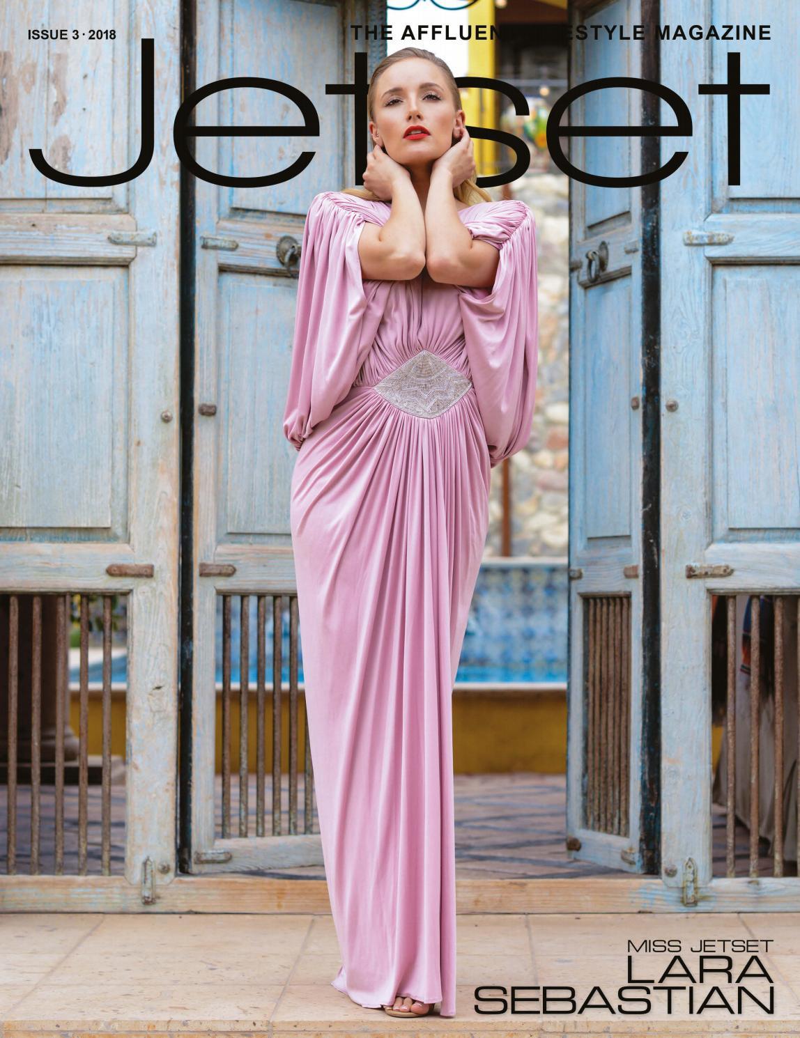 Jetset Magazine - Issue 3, 2018 by Jetset Magazine - issuu