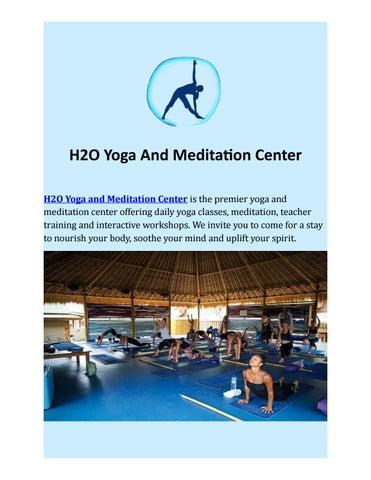 Meditation Retreat In Bali H20 Yoga And Meditation By H2o Yoga Meditation Center Issuu