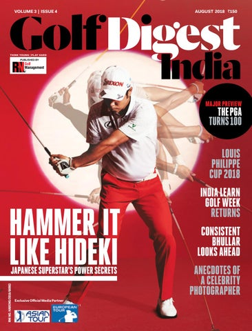 7d43426ffbc5 Golf Digest India - August 2018 by Golf Digest India - issuu