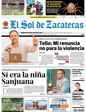 97485193c El Sol de Zacatecas 25 de julio 2018 by El Sol de Zacatecas - issuu