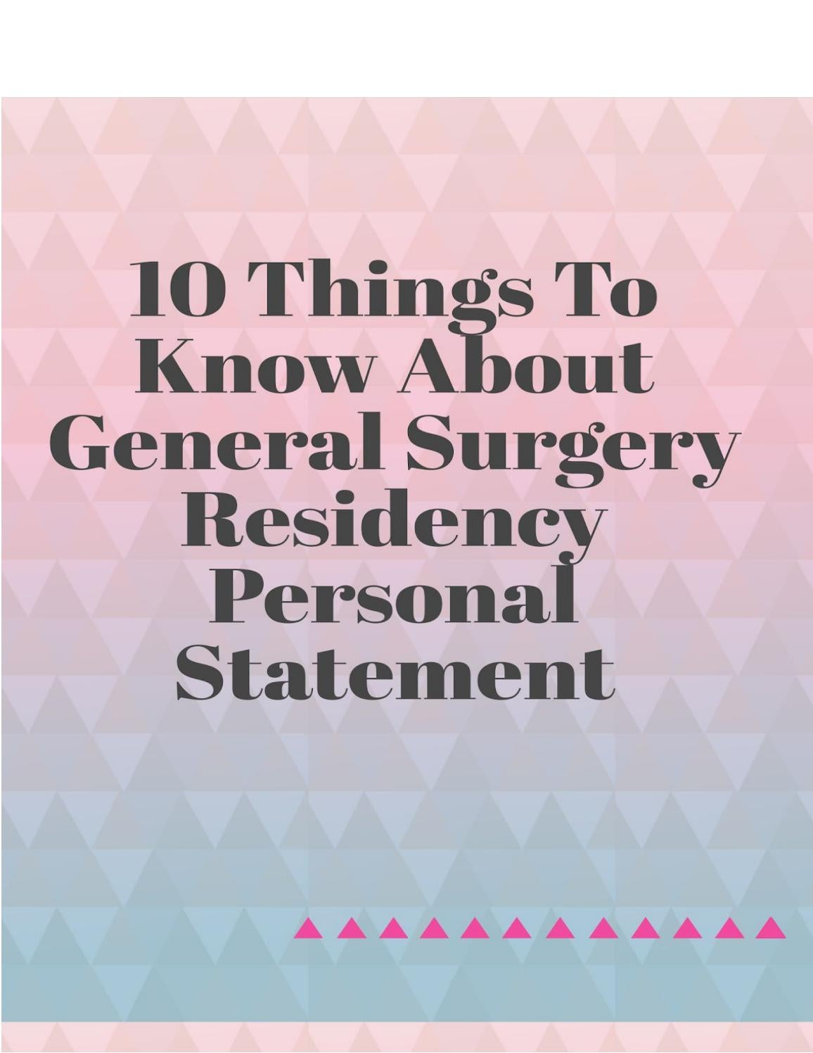10 Things to Know About General Surgery Residency Personal