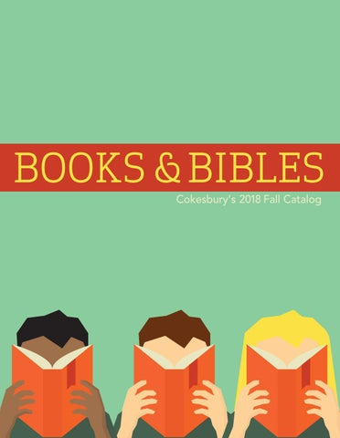 Cokesbury's Fall 2018 Book & Bibles Catalog by United