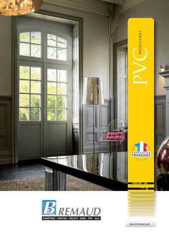 Catalogue Menuiseries Pvc Bremaud By Forlis Issuu