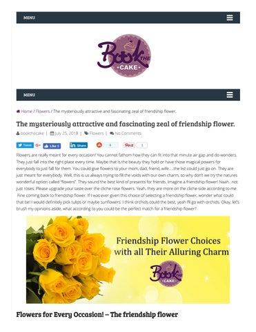 Friendship flower choices with all their alluring charm and alacrity
