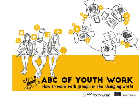 Abc Of Youth Work How To Work With Groups In The Changing World By