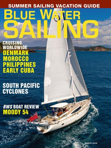 Blue Water Sailing March 2018 by Blue Water Sailing - issuu