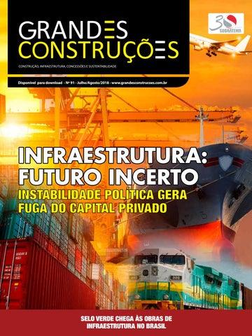 d189006fa3a Grandes Construções - Ed. 91 - Julho Agosto 2018 by Sobratema ...