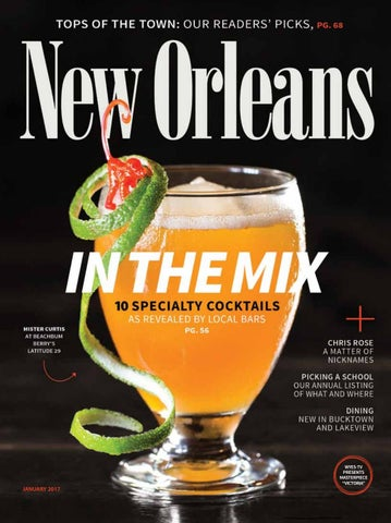 New Orleans Magazine January 2017 By Renaissance Publishing Issuu