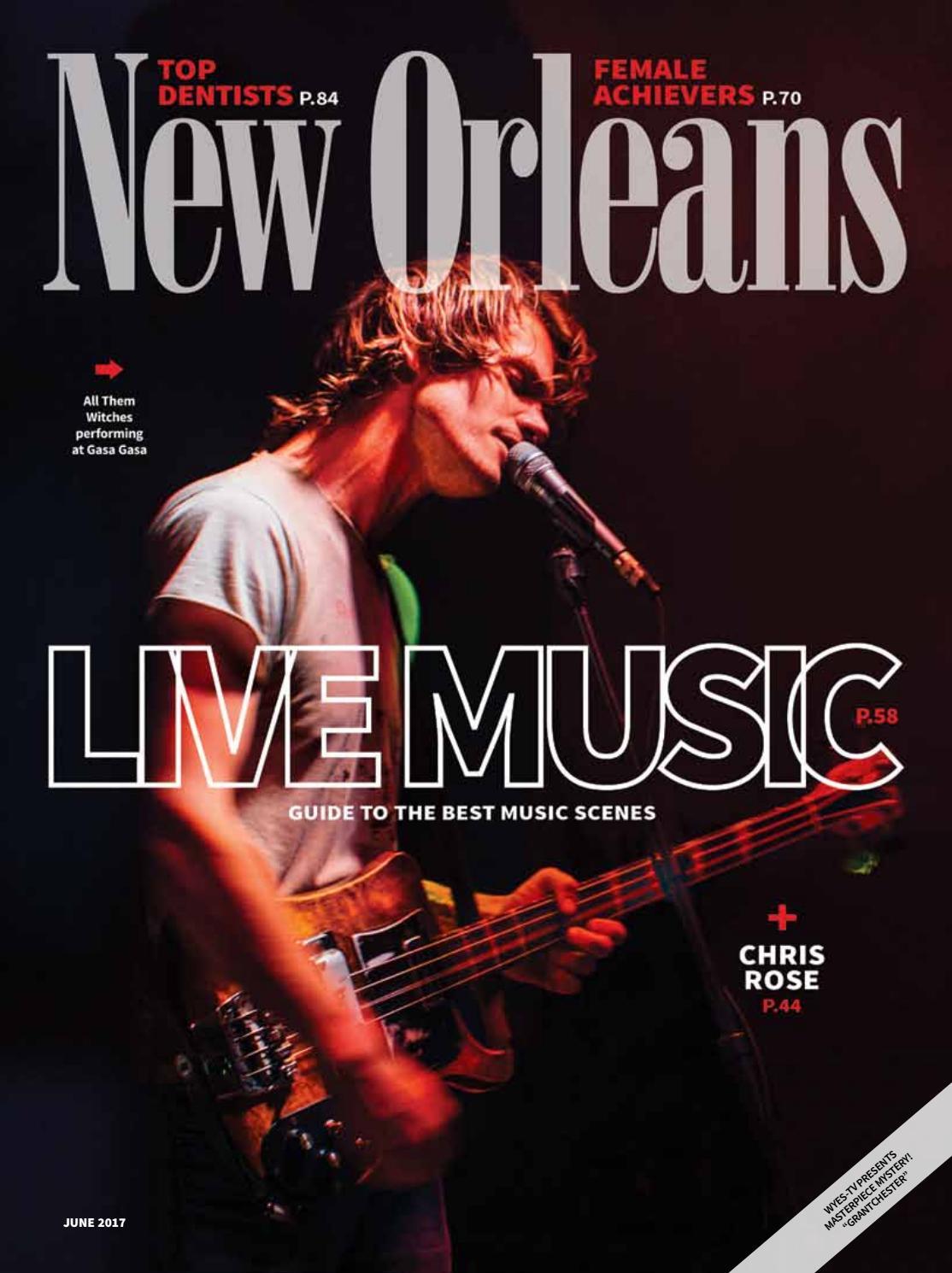 8c3464bfcf New Orleans Magazine June 2017 by Renaissance Publishing - issuu