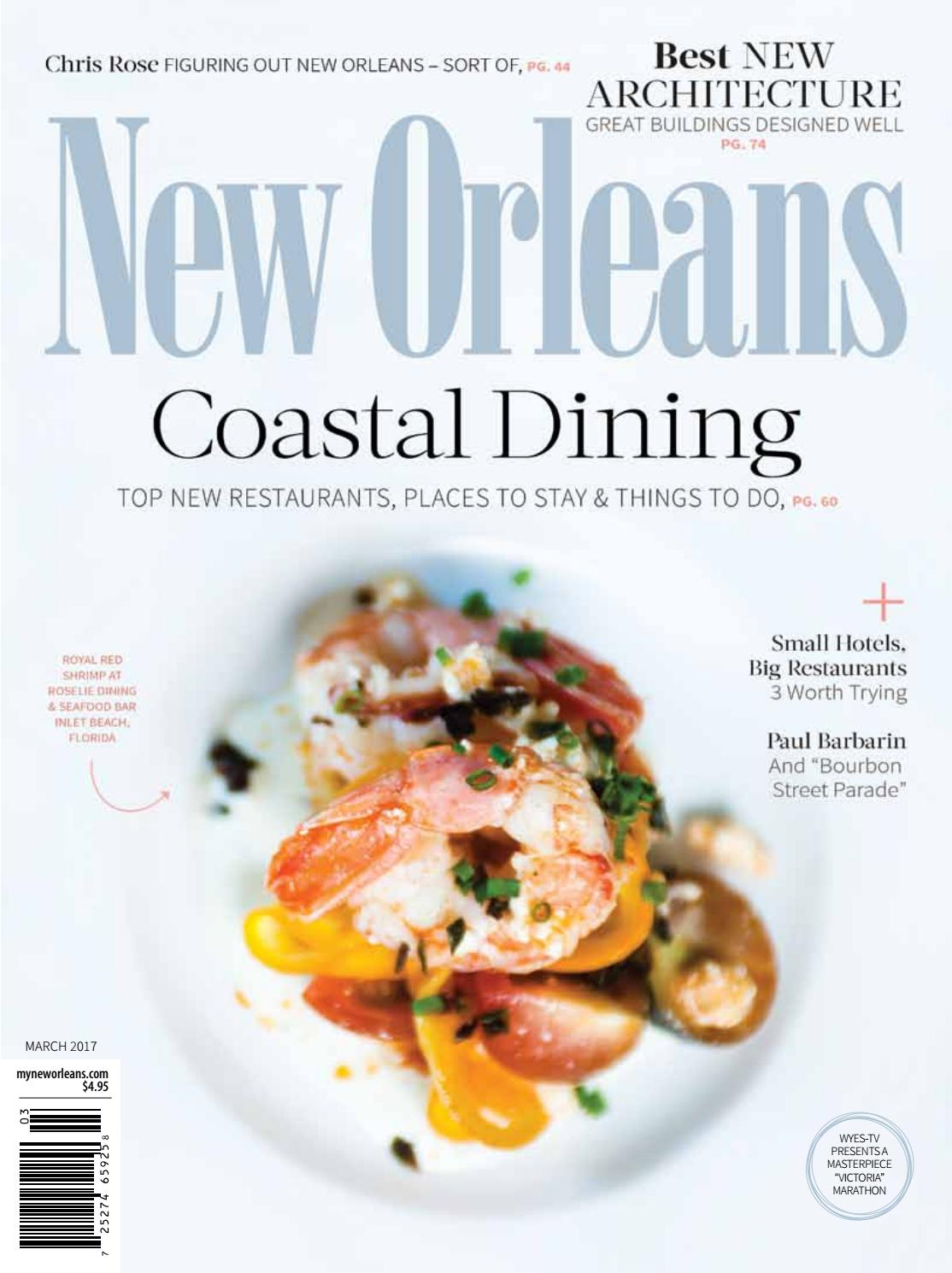 New Orleans Magazine March 2017 By Renaissance Publishing Issuu