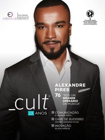 ca134b64b91 Cult 142  Alexandre Pires by Revista Cult - issuu