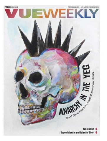 1187: Anarchy in the YEG by Vue Weekly - issuu