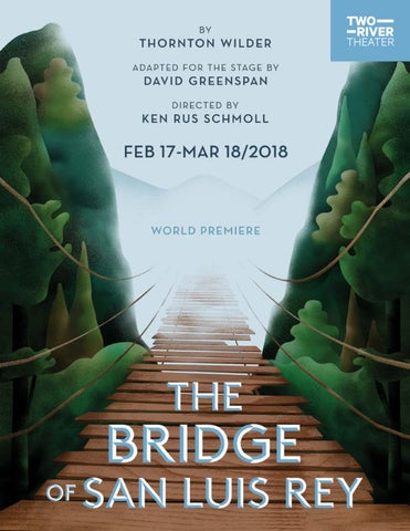 The Bridge Of San Luis Rey Playbill By Two River Theater Issuu