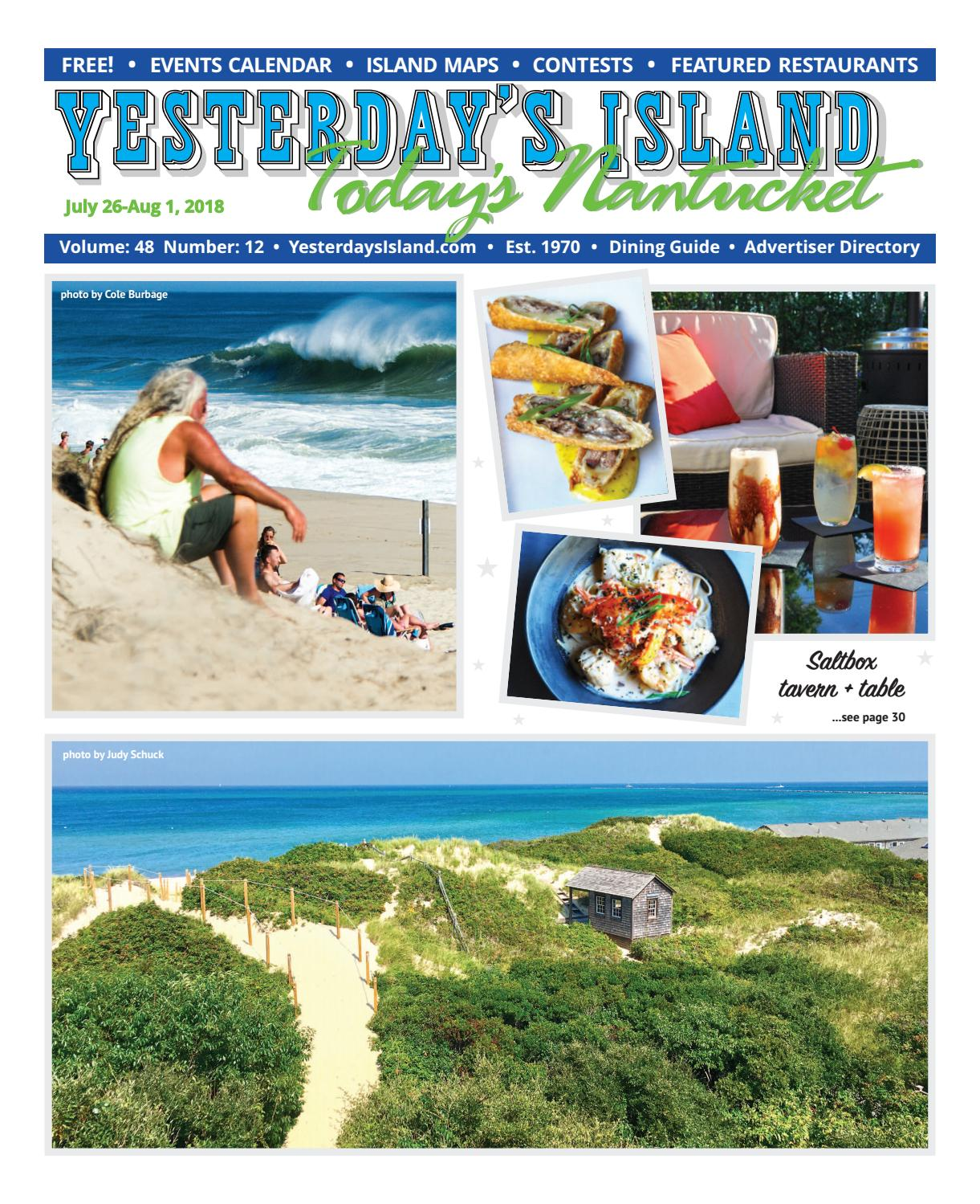 3aa8d4f5b976 Yesterday's Island, Today's Nantucket; Vol 48, Issue 12; July 26 – August  1, 2018. by Yesterday's Island Today's Nantucket - issuu