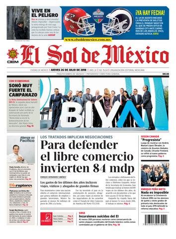 5bd9e00dd5 El Sol de México 26 de julio 2018 by El Sol de México - issuu