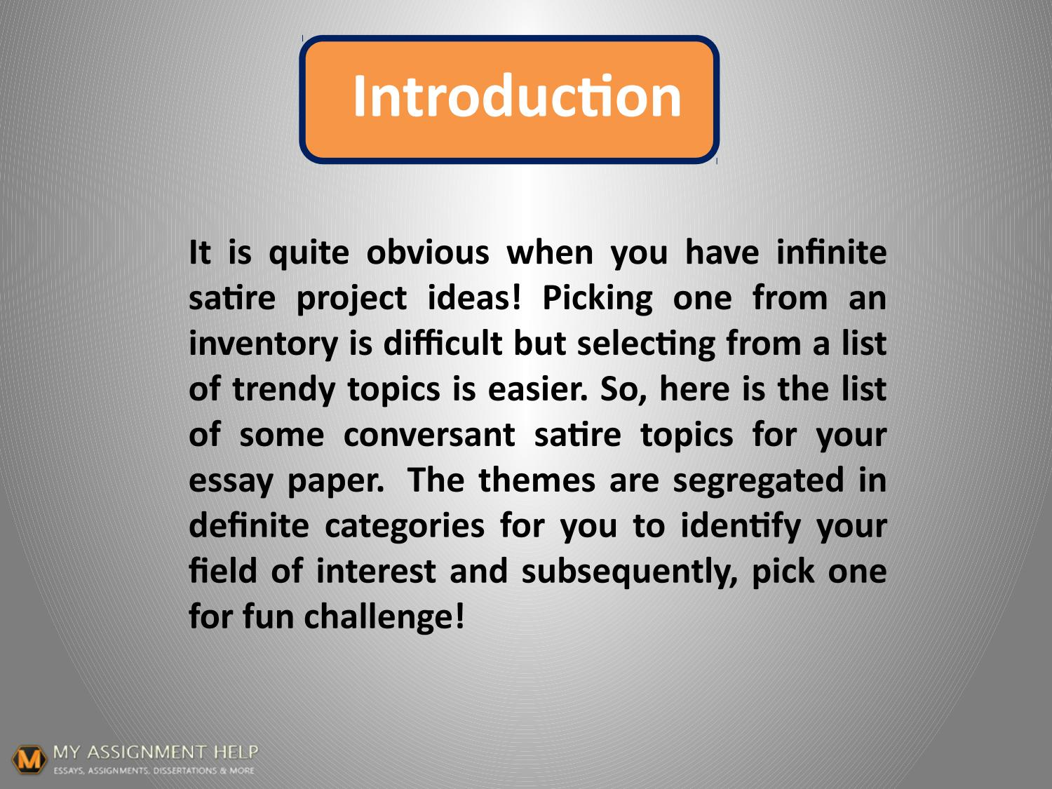 Are You Muddling Up While Choosing A Satirical Essay Topic By