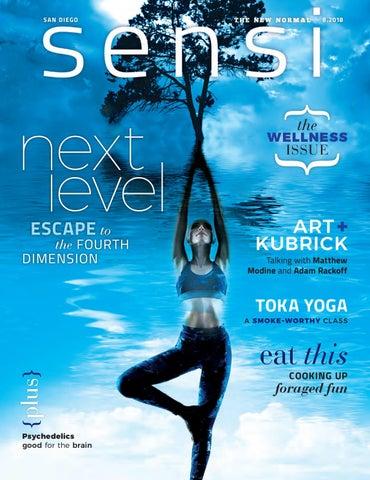 Sensi Magazine San Diego August 2018 By Sensi Media Group Llc