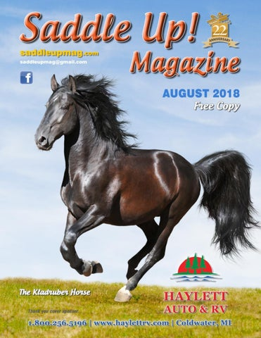 August 2018 Saddle Up! Magazine by Saddle Up! Magazine - issuu