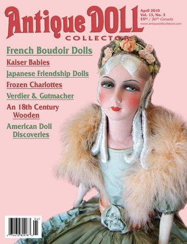 10d87a1cc April 2010 by Antique Doll Collector Magazine - issuu