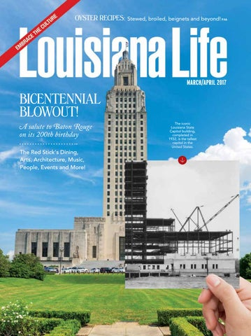 Louisiana Life March April 2017 By Renaissance Publishing Issuu