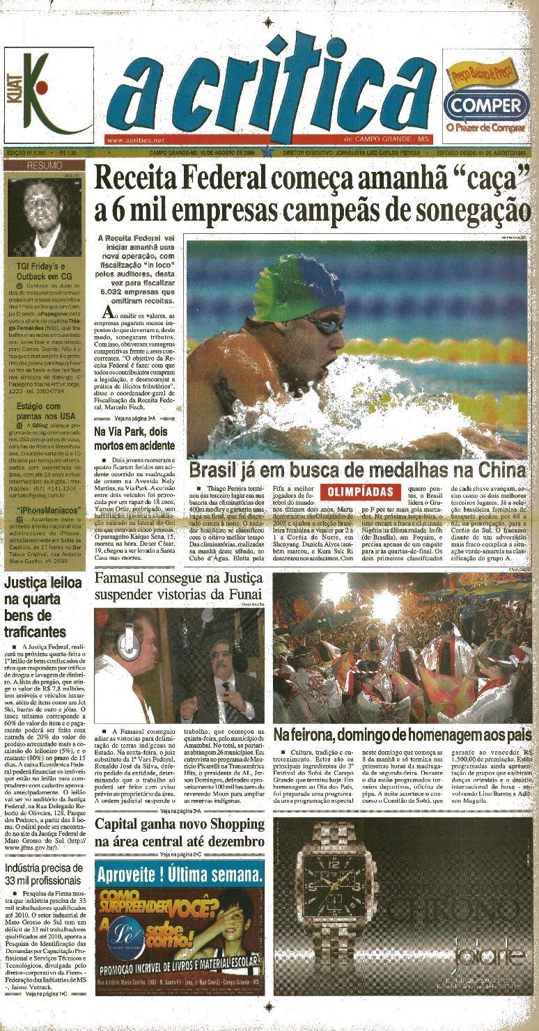 c57f417a7 Jornal A Critica - Edição 1395 - 17/08/2008 by JORNAL A CRITICA - issuu