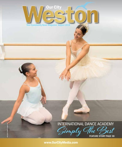 2c8c2095bbdf1 Our City Weston  August 2018 by Our City Media - issuu