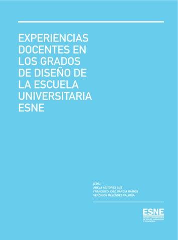 ExPERIENCIAS DOCENTES EN LOS GRADOS DE DISEÑO DE LA ESCUELA UNIVERSITARIA  ESNE b741c767f6299