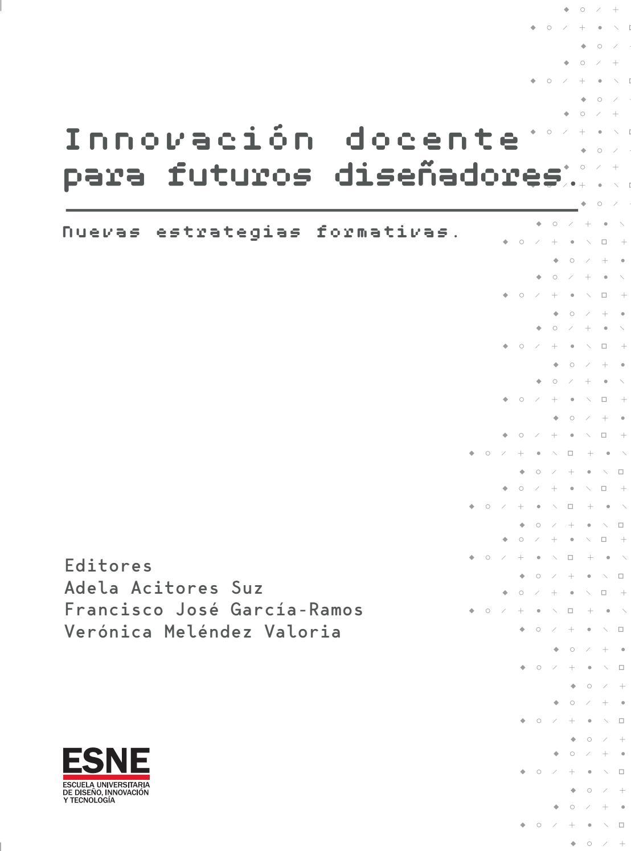 3731d2b24 Innovación docente para nuevos diseñadores by ESNE - Escuela Universitaria  de Diseño