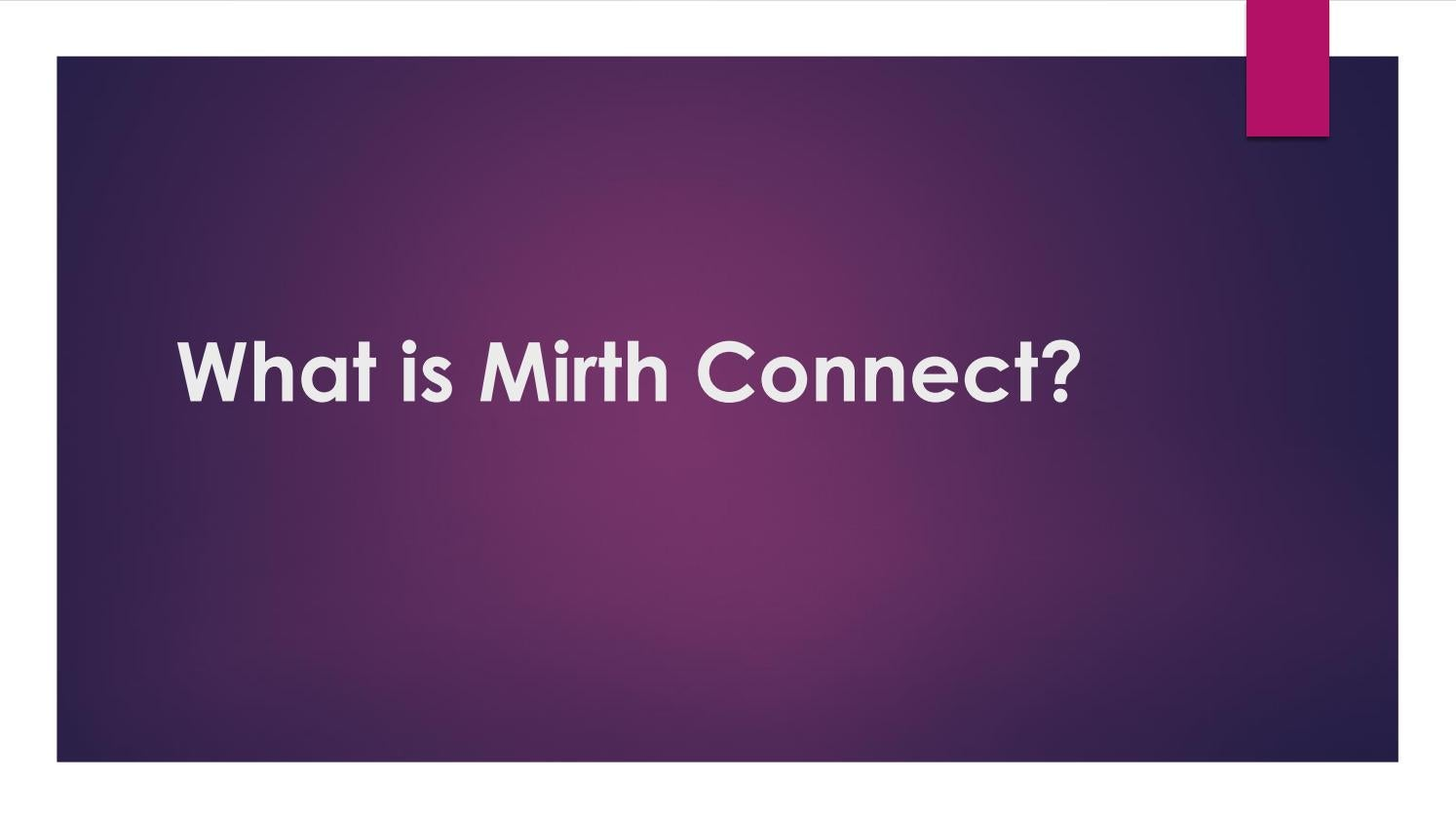 What is Mirth Connect? by chetuinc - issuu