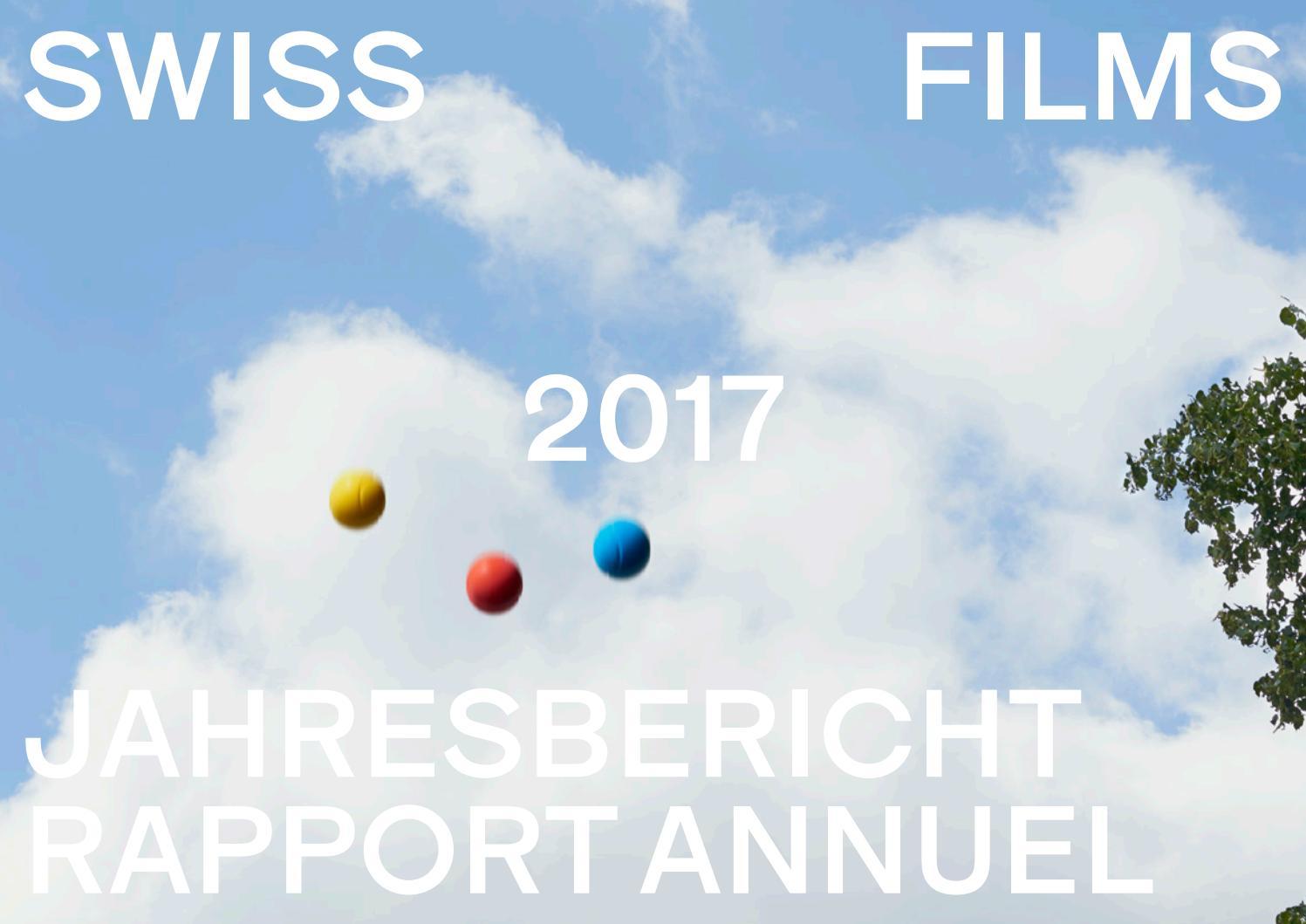 Jahresbericht Rapport Annuel 2017 By Swiss Films Issuu