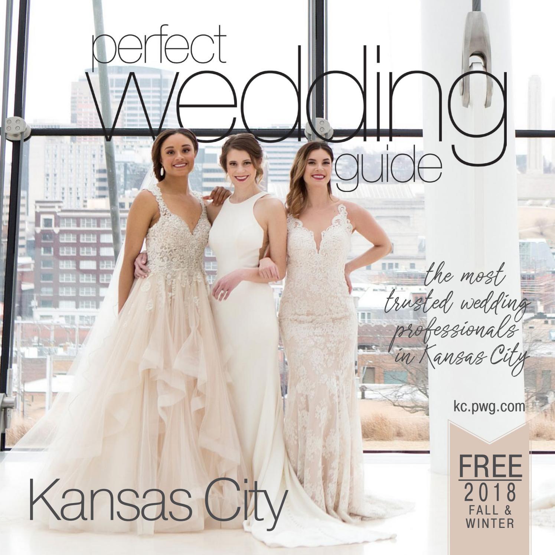 Perfect Wedding Guide Kansas City Fall 2018 By Jeremy Bowman Issuu