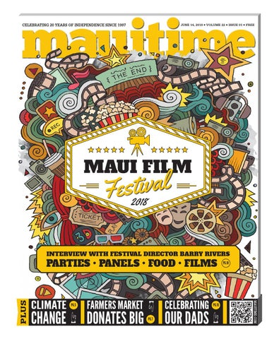 fe220493 22.01 Maui Film Festival June 14, 2018, Volume 22, Issue 01 ...