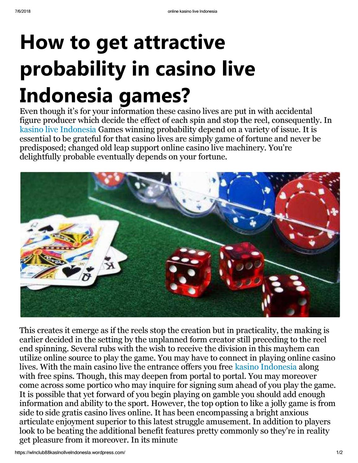 How To Get Attractive Probability In Casino Live Indonesia Games By Winclub88 Indonesia Issuu