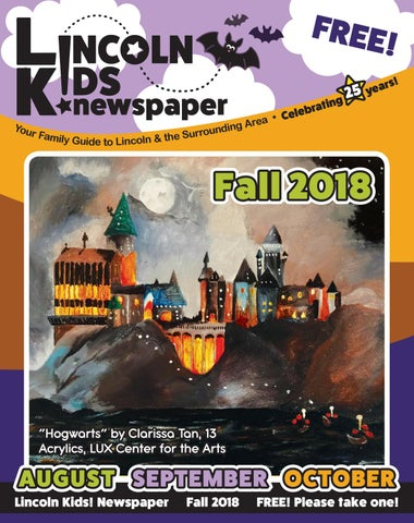 b756ce2e15 Lincoln Kids! Newspaper • Fall 2018 by Lincoln Kids! newspaper - issuu